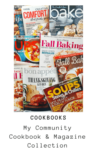 Food Mags and Community Cookbooks in My Cookbook Collection
