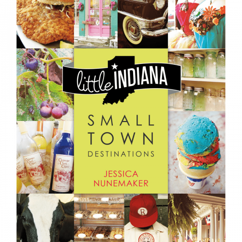 Little Indiana: Small Town Destinations Book